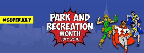 Park and Recreation Month July 2016 logo with superheroes