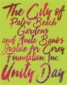 The City of Palm Beach Gardens and Anita Banks Justice for Corey Foundation, Inc. Unity Day