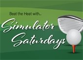 graphic reading Beat the Heat with Simulator Saturdays and depicting a golf club and golf ball